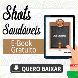 Ebook apresenta receitas de shots saudáveis